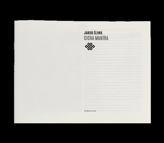 Jakub Śliwa Cicha mantra, The Silent Mantra